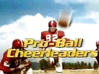 Classical Movie - Pro-ball Cheerleaders (part 1 Of Two)